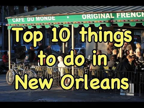 Top 10 Things to do in New Orleans Mp3