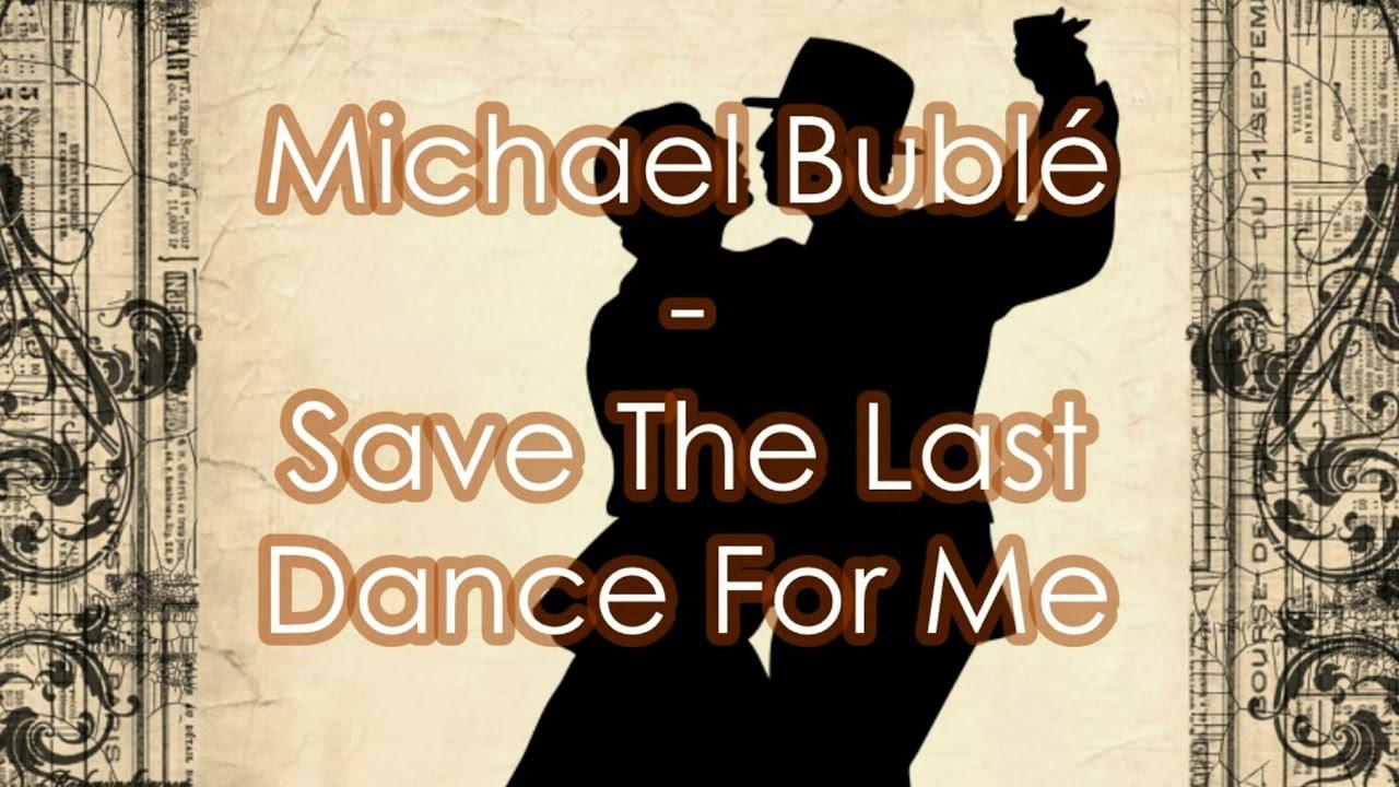 Michael Bublé Save The Last Dance For Me Subtitulos Español Youtube