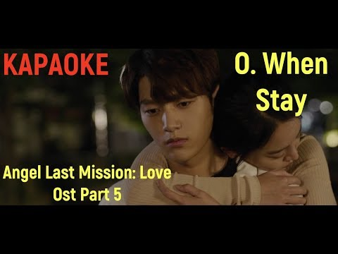 [Rus sub] O.WHEN - Stay (Angel's Last Mission: Love OST Part 5)