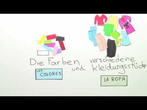 Farben und Kleidungsstücke | Spanisch | Wortschatz - YouTube