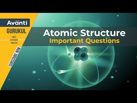 Atomic Structure | Important Questions