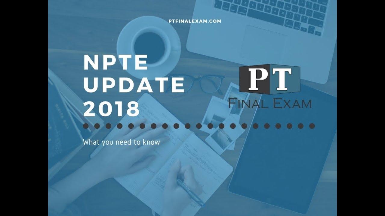 2018 NPTE Changes