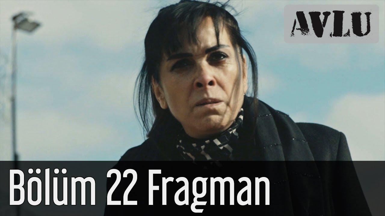 Avlu 22. Bölüm Fragman