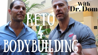 Keto Diet for Bodybuilding with Dr  Dom
