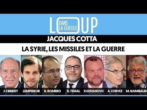 DANS LA GUEULE DU LOUP #3 : LA SYRIE, LES MISSILES ET LA GUERRE