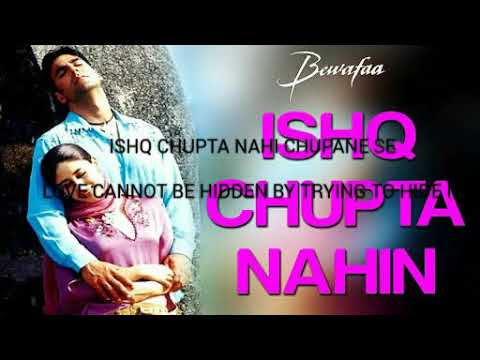 ishq chupata nahi chupane se with english lyrics