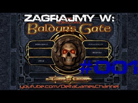 Zagrajmy w Baldur's Gate: Enhanced Edition #001 [wilq]