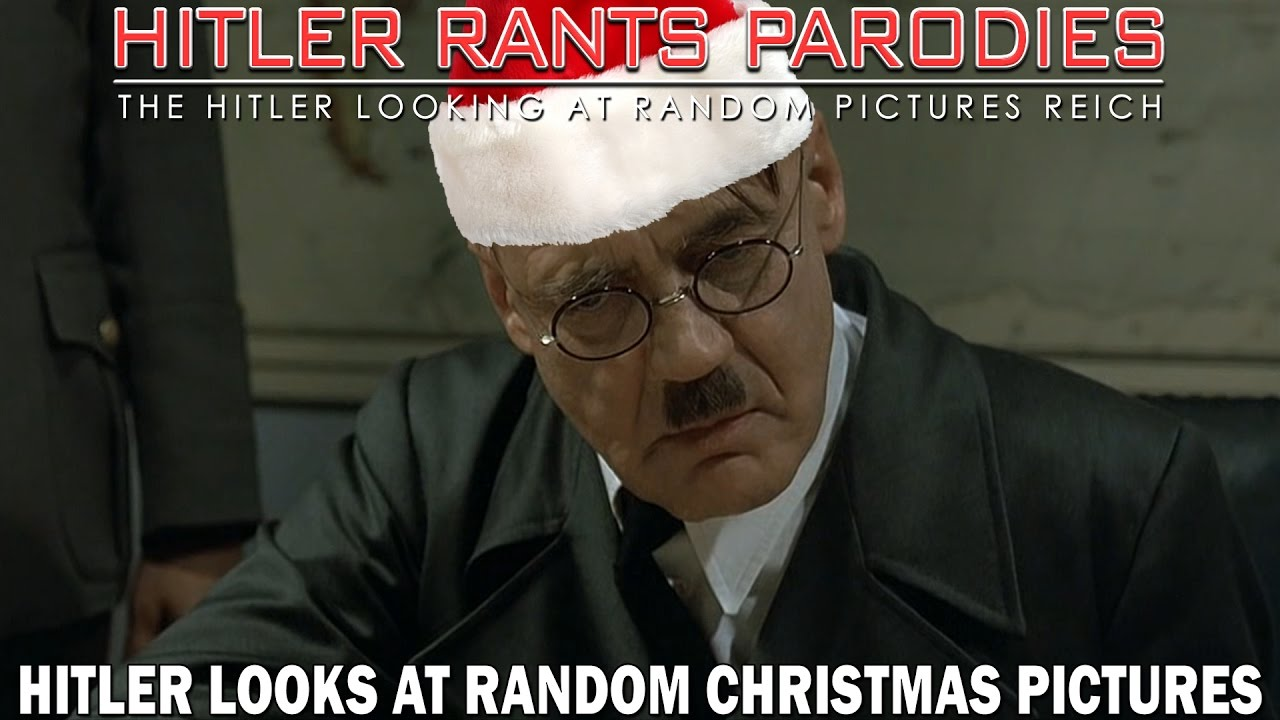 Hitler looks at random Christmas pictures
