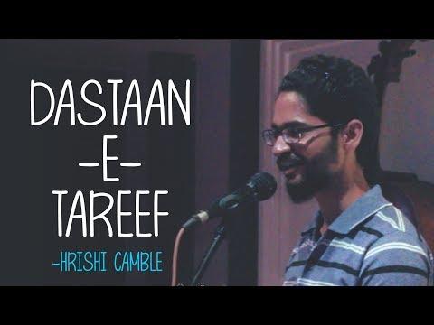 DASTAAN-E-TAREEF   HRISHI CAMBLE   InkStation