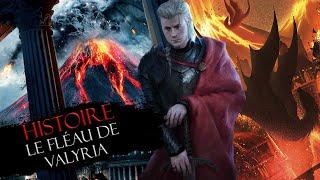 Histoire #6 : le Fléau de Valyria