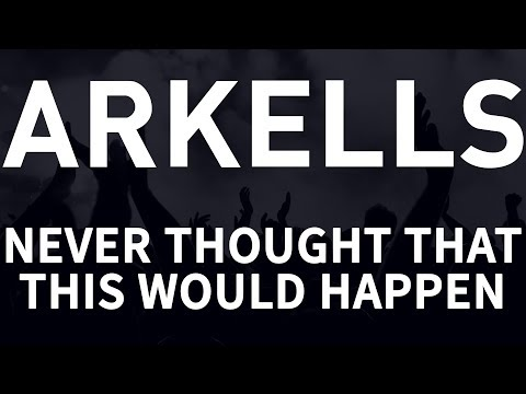 Arkells - Never Thought That This Would Happen [HQ]