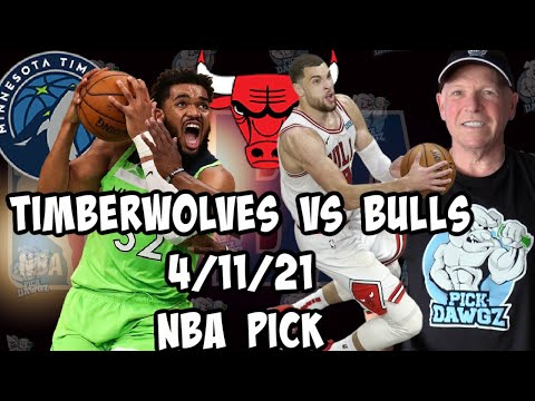 Minnesota Timberwolves vs Chicago Bulls 4/11/21 Free NBA Pick and Prediction NBA Betting Tips