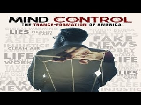 Mind Control: The Trance-Formation of America - Beware! Big Brother is ALWAYS Watching YOU!