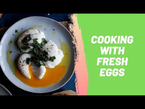 Cooking with Fresh Eggs