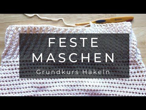 Grundkurs Häkeln Feste Maschen In Der Reihe Youtube