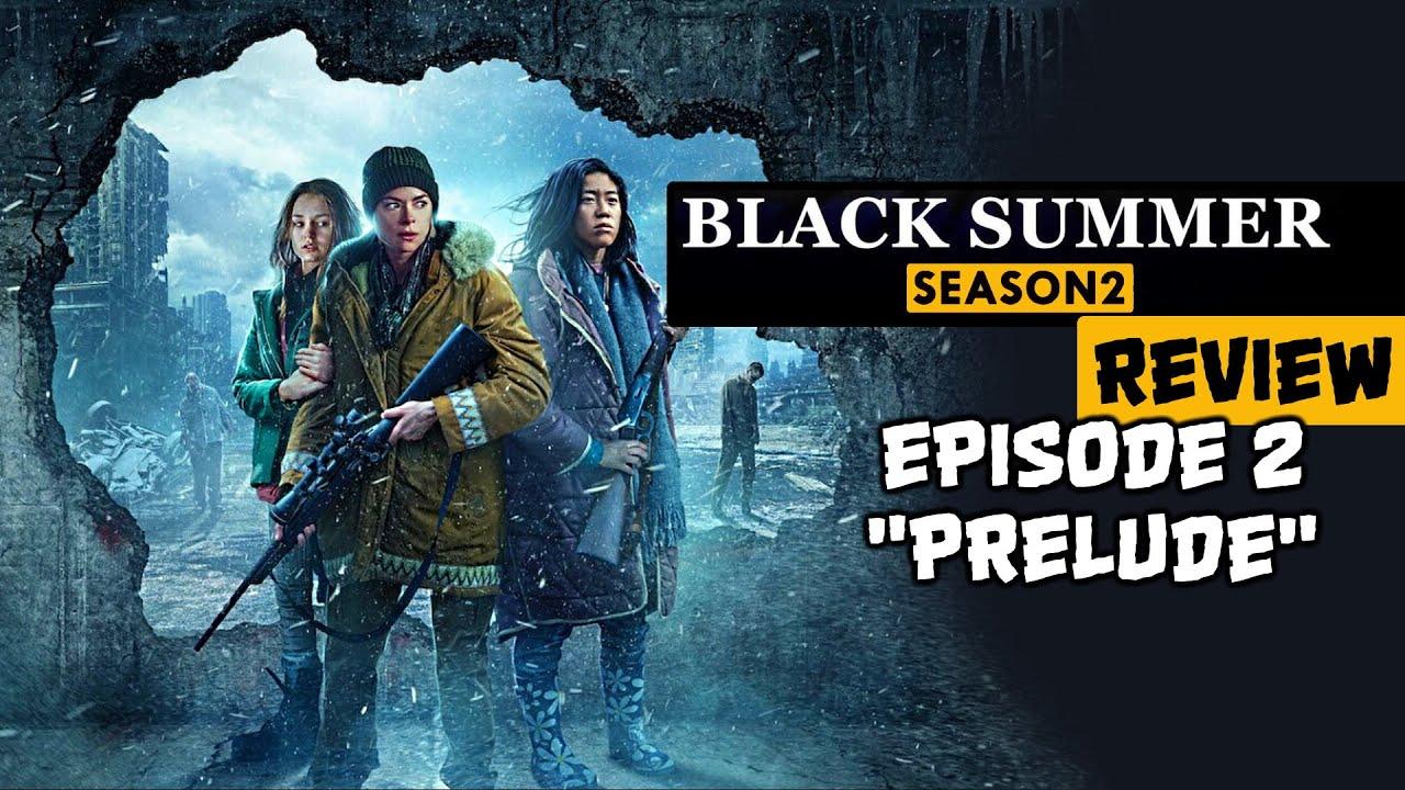 "Download Black Summer Season 2 Ep.2 ""PRELUDE"" REVIEW"