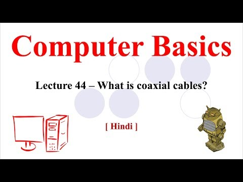 Coaxial Cables | Advantages of Coaxial | ThickNet Coaxial | ThinNet Coaxial [Hindi/Urdu]