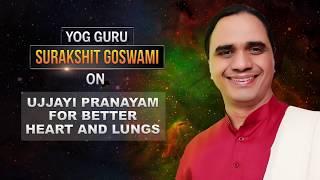Ujjayi Pranayam For Better Heart & Lungs