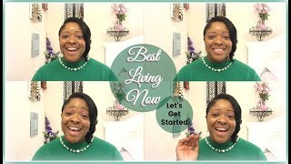 Introduction to Best Living Now