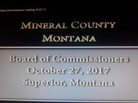 Mineral County Montana Commissioners' meeting 10-27-17.