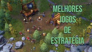 TOP 10 - MELHORES JOGOS DE ESTRATÉGIA PARA PC 2017