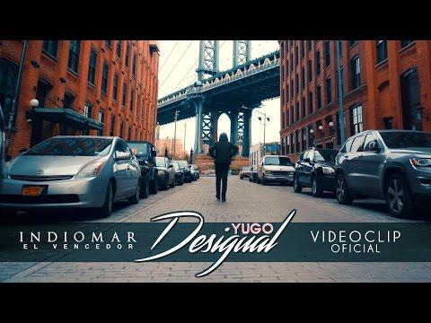 Indiomar -  Yugo Desigual (Video Oficial) HD 2017