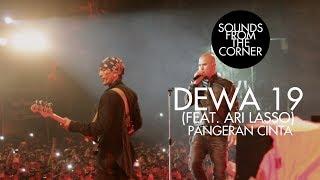 Download lagu Dewa 19 (Feat. Ari Lasso) - Pangeran Cinta | Sounds From The Corner Live #19