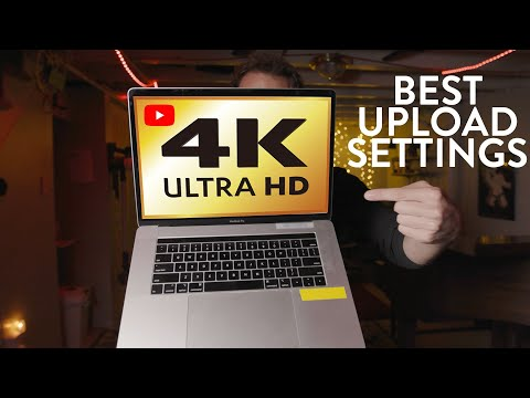 Why You Should ONLY Upload 4K Videos To YouTube In 2020