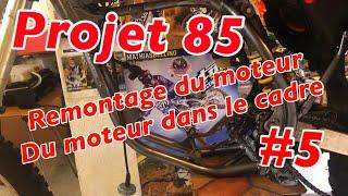 PROJET 85 #5 : AVOIR UNE 85 (neuve) PAS CHER / REMONTAGE DU MOTEUR DANS LE CADRE