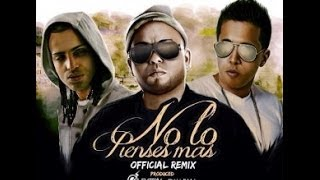 Ñejo Ft. Arcangel Y De La Ghetto - No Lo Pienses Mas (Remix)
