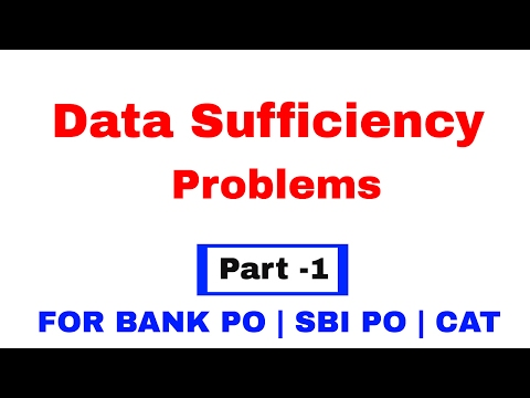 Data Sufficiency Tricks for Bank PO, SBI PO, CAT [ Quantitative Aptitude]  Part - 1