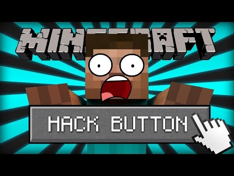 If a Hacker Button was Added to Minecraft