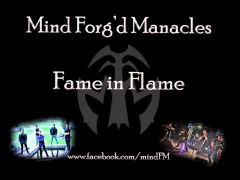 Mind Forg'd Manacles - Fame in Flame