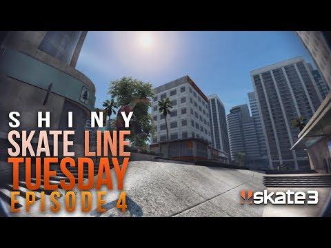 Shiny: Skate Line Tuesday Episode 4