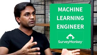 Real Talk with SurveyMonkey Machine Learning Engineer