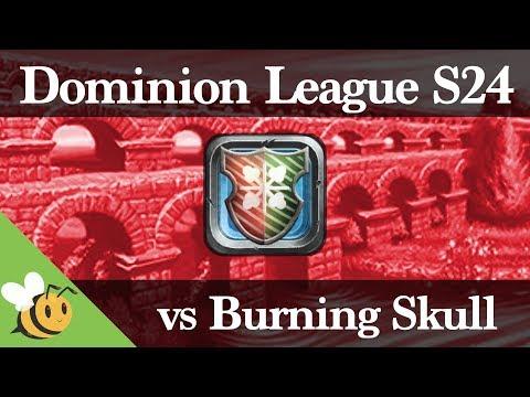 Dominion Season 24 vs Burning Skull