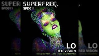 SFD011: Lo - Red Vision (Original Mix) [Superfreq]
