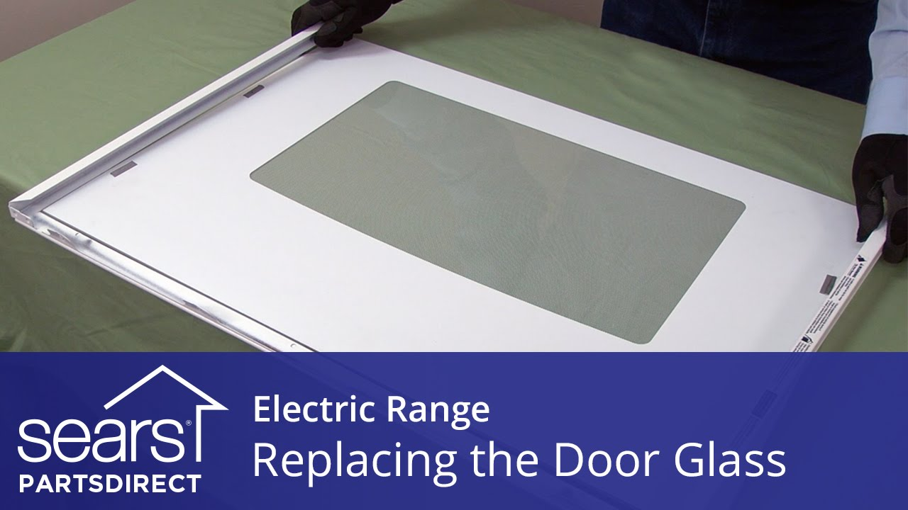 Replacing The Oven Door Glass In An Electric Range