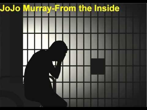 JoJo Murray- From the Inside