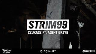 STRIM99 - Czukasz ft.Agent Grzyb [Official Video]