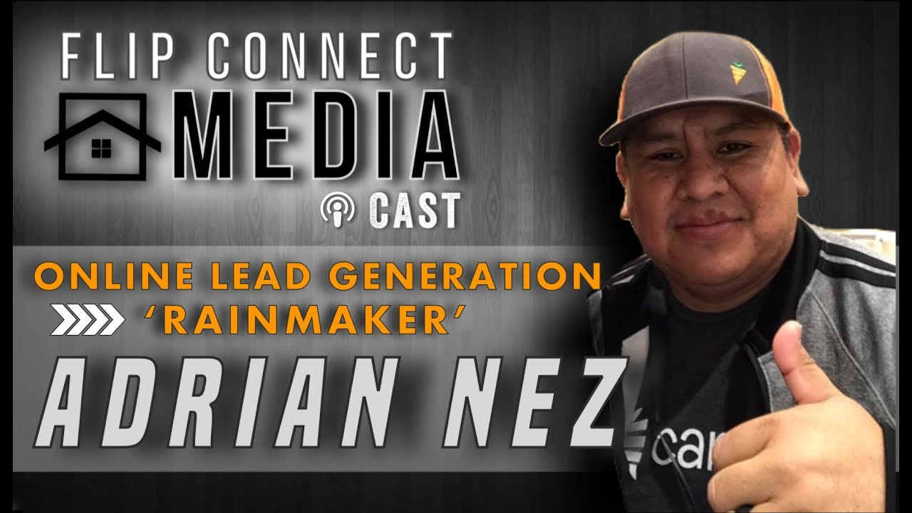 Flip Connect Media Podcast | Episode 012 | Adrian Nez with Investor Carrot