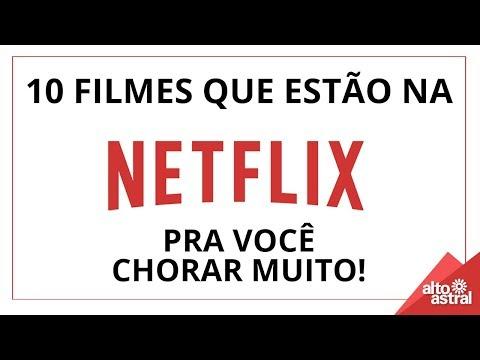 10 Filmes Do Netflix Para Chorar