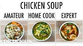 4 Levels of Chicken Soup: Amateur to Food Scientist | Epicurious