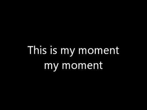 My Moment - Rebecca Black (lyrics)