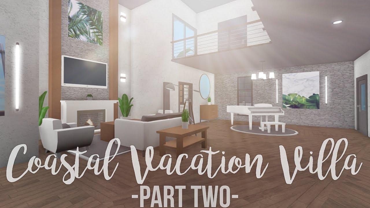 Bloxburg Coastal Vacation Villa 180k Part 2 Youtube