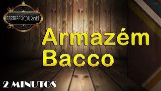Armazém Bacco ! Sergipe Gourmet
