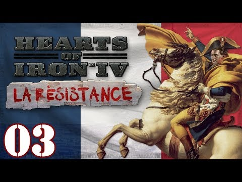 Let's Play HOI4 La Resistance France | Hearts Of Iron 4 French Napoleon Bonaparte Gameplay Episode 3