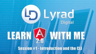 learn angular 2 with me part 1 introduction and the cli