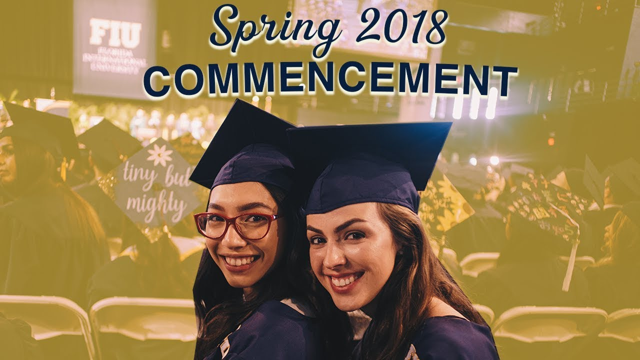 Spring 2018 FIU Commencement