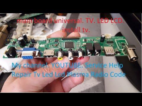 main board universal TV LED LCD. install main board universal. tv lcd 42 inch